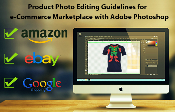 Product Photo Editing Guidelines